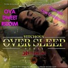 Vitchous & Popcaan - Over Sleep (Clean Mix) [Ova Dweet Riddim] (Dancehall 2016)