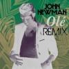 John Newman - Olé (Remix)