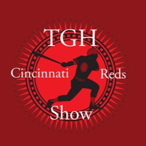 TGH Cincinnati Reds Show 8/29/16