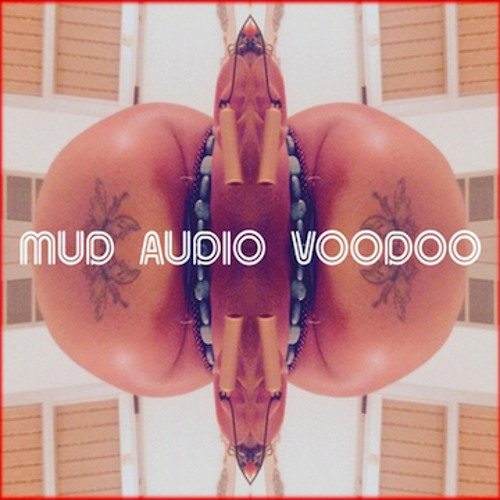 Mud Audio Voodoo-Watch the Stars