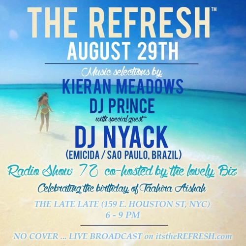 The REFRESH Radio Show # 72 (+ special guest sets from DJ Nyack & Fabio Lafa from São Paulo, Brazil)