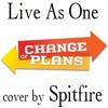 Free Download Live As One - Brooke White Change of Plans bongo cover Mp3