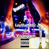 Dance - Laysha Millz ft Younggen