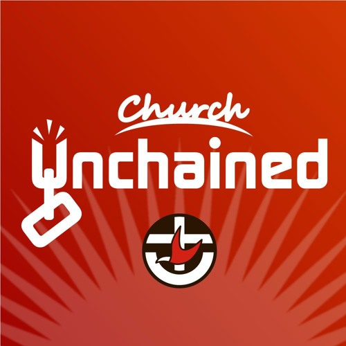 Church Unchained podcast