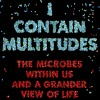 I Contain Multitudes: An interview with Ed Yong