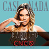 Karol G U2013 Casi Nada Ft Cnco Bruno Torres Remix Mp3