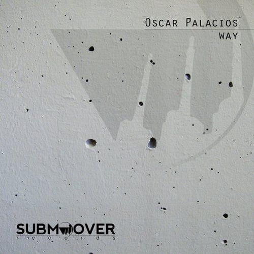 Oscar Palacios - Way (Serg.io Remix) Master