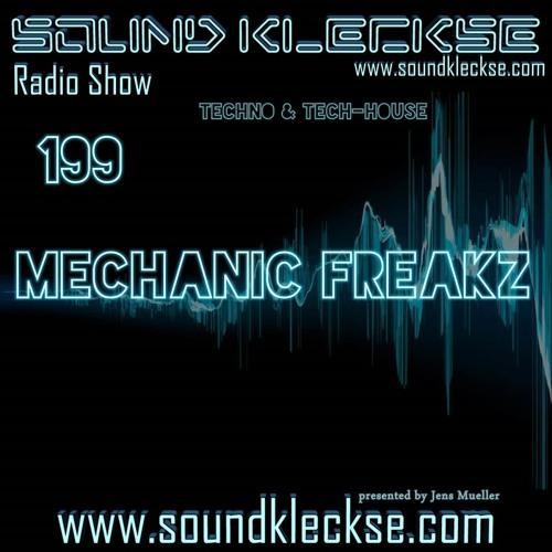Sound Kleckse Radio Show 0199 - Mechanic Freakz - 22.08.2016