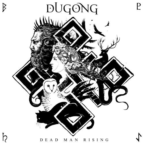 Dugong - Dead Man Rising (Extended Digital)
