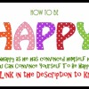 How To Be Happy Everyday 300816