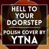 Count of Monte Cristo Musical- Hell to Your Doorstep (Polish cover by Ytna)