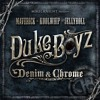Duke Boyz Denim & Chrome | I'm A Cowboy