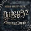 Duke Boyz Denim & Chrome | LONG WALK TO NASHVILLE