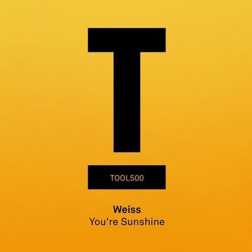 Weiss - 'You're Sunshine' (Danny Howard, BBC Radio 1) - Out now!