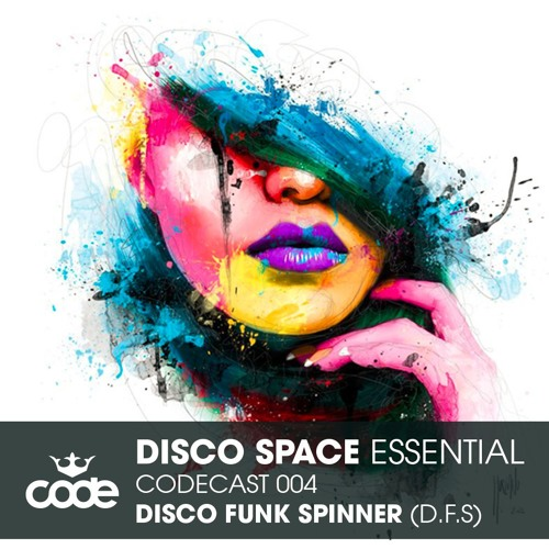 DISCO SPACE ESSENTIAL - Disco Funk Spinner Exclusive 004