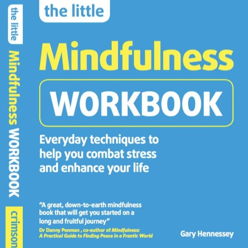 The Little Mindfulness Workbook by Breathworks-Mindfulness