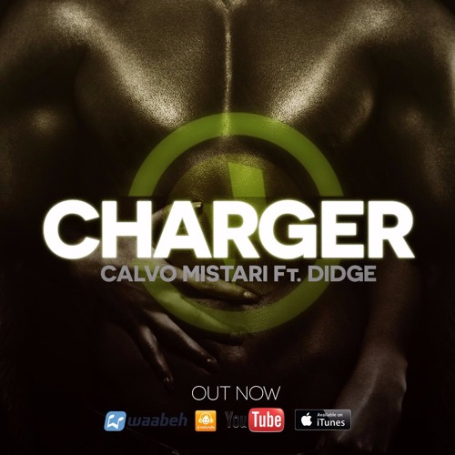 CALVO FT DIDGE - CHARGER