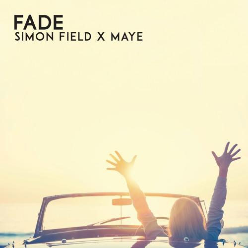 Simon Field & MAYE - Fade