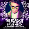 The Parakit feat. Alden Jacob - Save Me (Dj Jurbas & Dj Trops Remix)