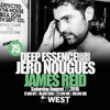 Deep Essence Radio Show Episode 75 - with James Reid