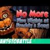NateWantsToBattle No More [FNaF LYRIC VIDEO] FNaF Song