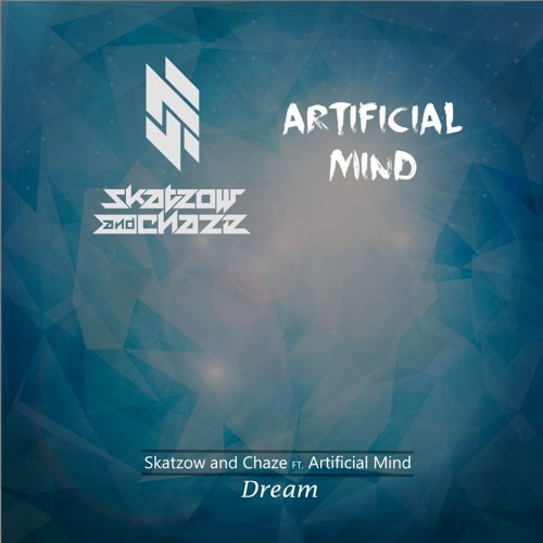 Skatzow And Chaze & ArtificialMind -  Dream (Extended edit)