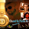 Chand-Se-Parda-Ki Jiye-By -Dj-Saad-And-Dj-Mv