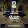 Sak Noel & Salvi ft. Sean Paul Vs. Ido B & Zooki - Yokozuna's Trumpets (Kandle Rush Edit)