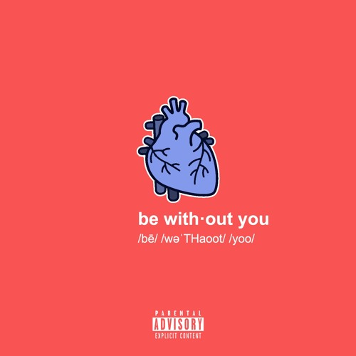 be without you (prod. by kyle)