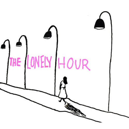 The Lonely Hour #10: 'I'm Never Alone Anymore, and I Miss It' by Matt Gross