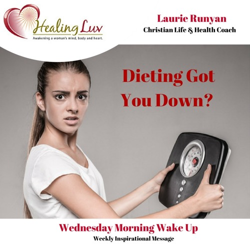 Audio 58 - Dieting Got You Down