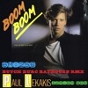 BOOM BOOM - PAUL LEKAKIS (BUTCH ZURC BATHOUSE RMX) - 129.64 BPM