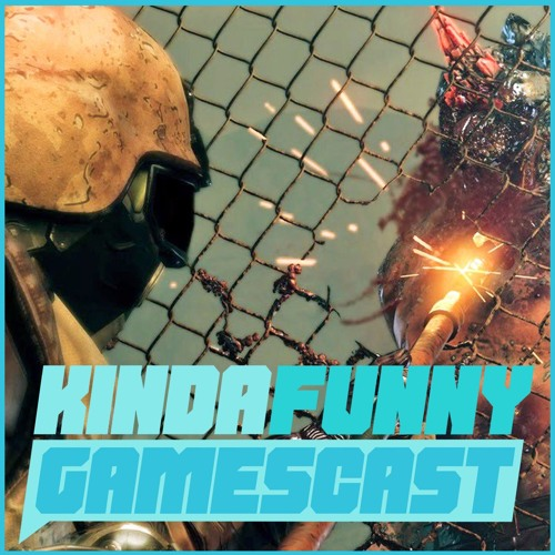Metal Gear Survive, FFXV, and VG Endings - Kinda Funny Gamescast Ep. 83