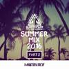 Summer Mix 2016 Pt. 2