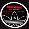 RUN-DMC - My Adidas (Civilized Evil Remix) [FREE DL]