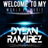 Welcome To My World Of Music - Exclusive Gold Edition Vol 2 (DYLAN RAMIREZ)