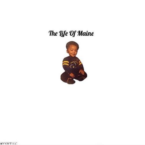 Maine - The Life Of Maine