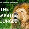 The Mighty Jungle - SEASON FINALE