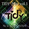 TIDY Mix vol.1 (2016/08/31)