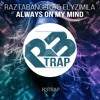 Download Raztabangerz ft. Elyzimila - Always On My Mind (Original Mix) OUT NOW Mp3