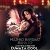 Mujhko Barsaat Bana Lo (Remix) - www.DJMaza.Cool
