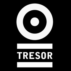 DJ Set - Tresor - August 2016