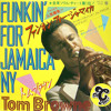 TOM BROWNE - Funkin' For Jamaica (REMIX CMAN Edit) ** Free DL