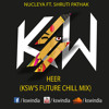 Heer (KSW's Future Chill Mix) [Free Download in Video Description : https://youtu.be/l2bJ-buaN6Y]