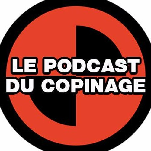 #42, le podcast du copinage