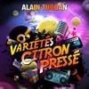 Spot Publicitaire Alain Turban / Variété Citron Pressé