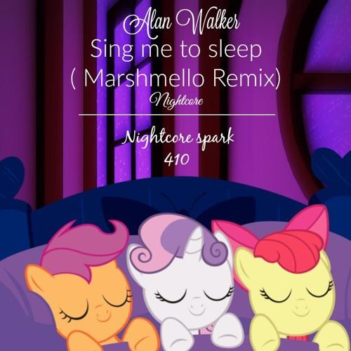 Alan Walker - Sing Me To Sleep(Marshmello Remix): Nightcore