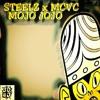 Steelz X MCVC- Mojo Jojo [JD4D Exclusive]