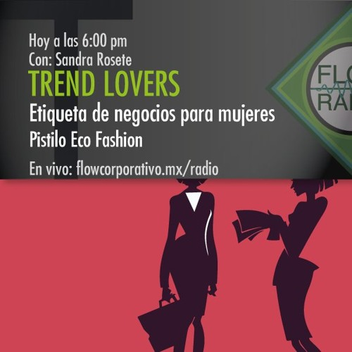 Trend Lovers 045 - Etiqueta de Negocios para mujeres / Pistilo Eco Fashion