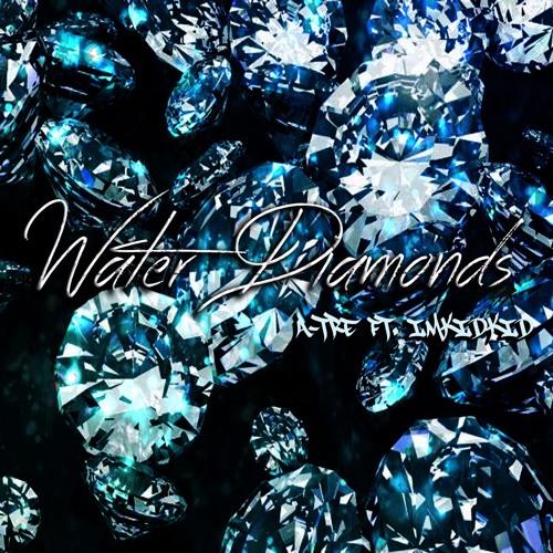 Water Diamonds 3ipleA - A-Tre Ft ImKidKid (prod by deezy1nine)
